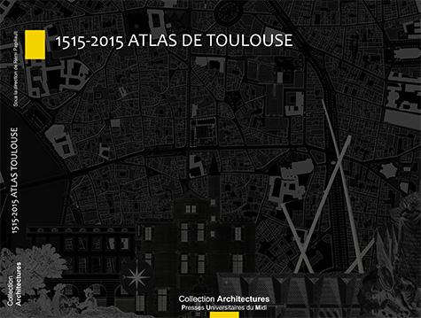 Atlas toulouse aarp r mi papillault architecte for Architecte urbaniste definition